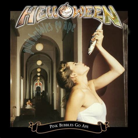 Helloween - Pink Bubbles Go Ape (2006, Expanded Edition