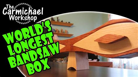 The World's Longest Bandsaw Box (2x4 Contest Entry) - YouTube